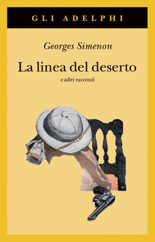 La linea del deserto e altri racconti