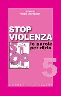 Stop violenza. Le parole per dirlo