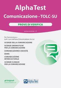 Alpha Test Comunicazione. TOLC-SU. Prove di verifica