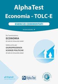 Alpha Test. Economia. Tolc-E. Esercizi commentati