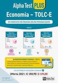 Alpha Test Economia. Tolc-E. Kit completo di preparazione con training on line personalizzato: Manuale di preparazione-Esercizi commentati-3.500 quiz
