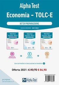Alpha Test Economia. Tolc-E. Kit di preparazione: Manuale di preparazione-Esercizi commentati-3.500 quiz
