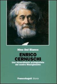 Enrico Cernuschi. Uno straordinario protagonista del nostro Risorgimento