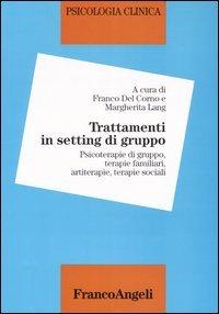 Psicologia Clinica. Vol. V: Trattamenti In Se