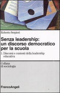 Senza Leadership: Un Discorso Democratico Per La Scuola