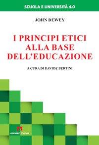 I principi etici alla base dell'educazione