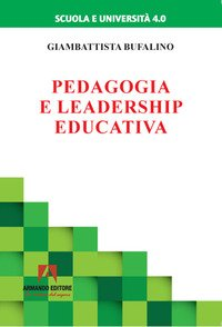 Pedagogia e leadership educativa