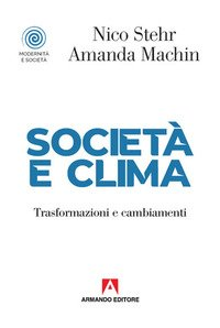 Società e clima. Trasformazioni e cambiamenti