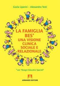 La familia BES. Una visione clinica sociale e relazionale