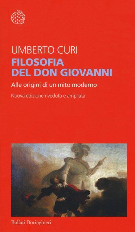 Filosofia del Don Giovanni. Alle origini di un mito moderno