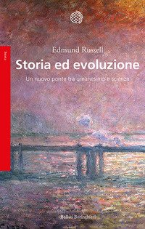 Storia ed evoluzione. Un nuovo ponte tra umanesimo e scienze