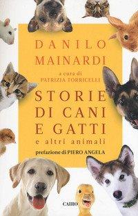 Storie di cani e gatti e altri animali
