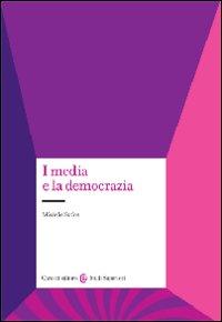 I media e la democrazia