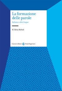 La formazione delle parole. Italiano e altre lingue