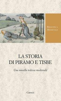 La storia di Piramo e Tisbe