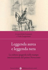 Leggenda aurea e leggenda nera. La cultura spagnola nella stampa internazionale del primo Novecento