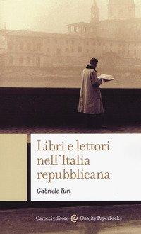 Libri e lettori nell'Italia repubblicana