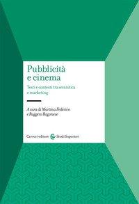 Pubblicità e cinema. Testi e contesti tra semiotica e marketing