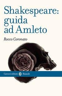 Shakespeare: guida ad «Amleto»