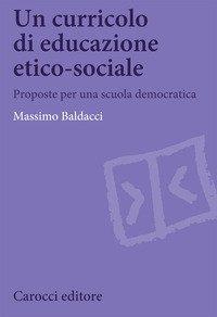 Un curricolo di educazione etico-sociale. Proposte per una scuola democratica