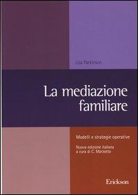La mediazione familiare. Modelli e strategie operative