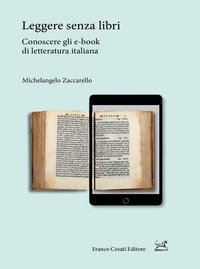 Leggere senza libri. Conoscere gli e-book di letteratura italiana