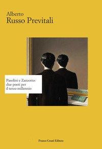 Pasolini e Zanzotto: due poeti per il terzo millennio