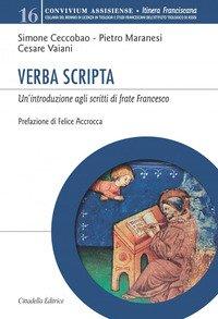 Verba Scripta. Un'introduzione agli scritti di frate Francesco