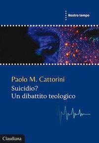 Suicidio? Un dibattito teologico