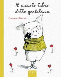 Il piccolo libro della gentilezza