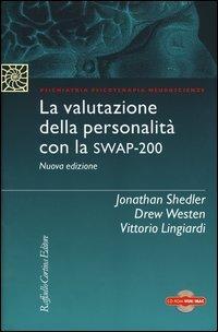 La valutazione della personalità con la Swap-200. Con CD-ROM