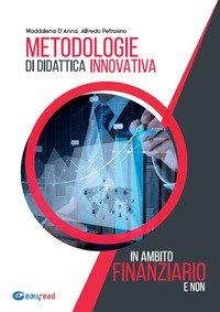 Metodologie di didattica innovativa in ambito finanziario e non