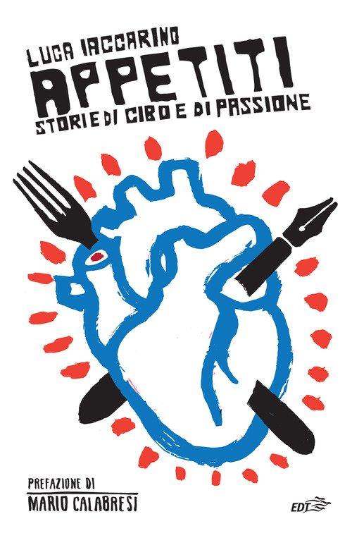 Appetiti. Storie di cibo e di passione