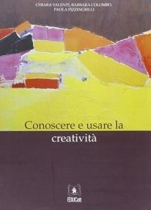 Conoscere e usare la creatività