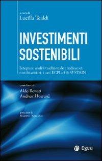 Investimenti sostenibili. Integrare analisi tradizionale e indicatori non finanziari: i casi ECPI e GS Sustain