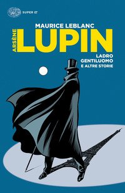 Arsène Lupin, ladro gentiluomo e altre storie