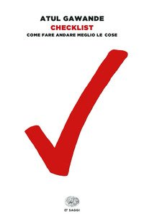 Checklist. Come fare andare meglio le cose