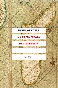 L'utopia pirata di Libertalia