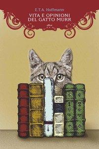 Vita e opinioni del gatto Murr