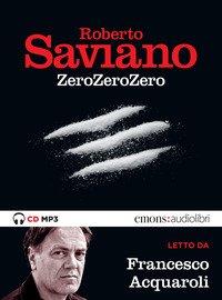 ZeroZeroZero letto da Francesco Acquaroli. Audiolibro. CD Audio formato MP3