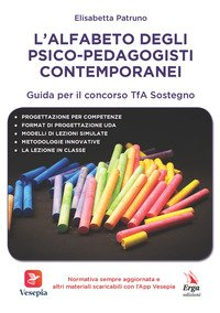 L'alfabeto degli psico-pedagogisti contemporanei. Guida per il concorso TfA Sostegno