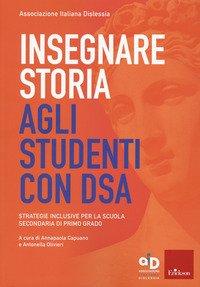 Insegnare storia agli studenti con DSA. Strategie inclusive per la scuola secondaria di primo grado