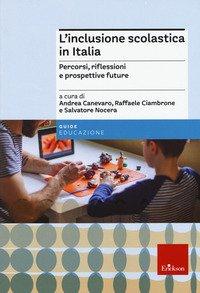 L'inclusione scolastica in Italia. Percorsi, riflessioni e prospettive future