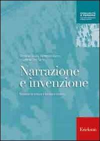 Narrazione e invenzione. Manuale di lettura e scrittura creativa