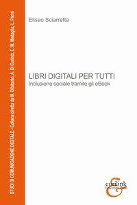 Libri digitali per tutti. Inclusione sociale tramite gli eBook
