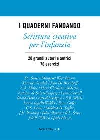 I quaderni Fandango. Scrittura creativa per l'infanzia