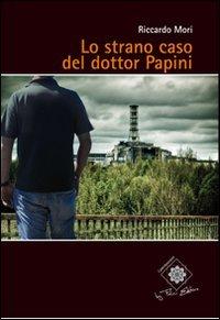 Lo strano caso del dottor Papini