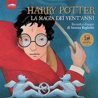 Harry Potter. La magia dei vent'anni. Ricordi e disegni