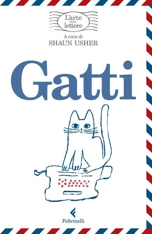 Gatti. L'arte delle lettere
