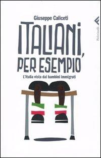 Italiani, per esempio. L'Italia vista dai bambini immigrati
